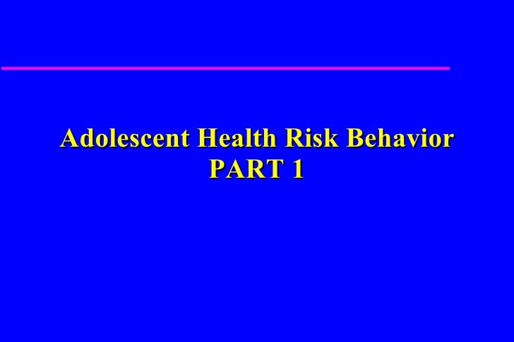 at risk behavior in adolescent development Models of adolescent development: transactional, interdisciplinary,   perimentation with risk-taking behaviors during adolescence but do not.