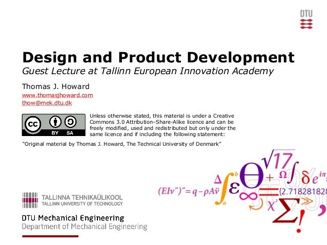Design and Product Development Guest Lecture at Tallinn European Innovation Academy Thomas J. Howard www.thomasjhoward.com...