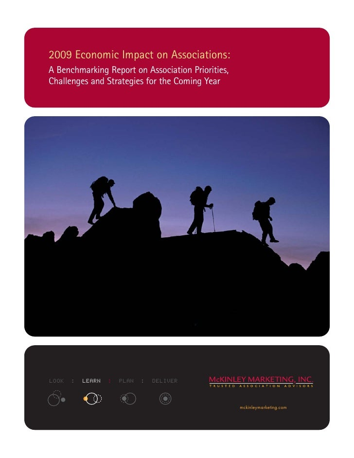 2009 Economic Impact on Associations: A Benchmarking Report on Association Priorities, Challenges and Strategies for the C...