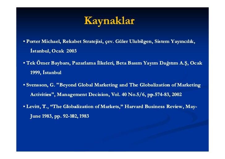 Kaynaklar• Berman & Evans, Retail Management: A Strategic Approach, 11/e, 2010,           Evans,        Management:       ...