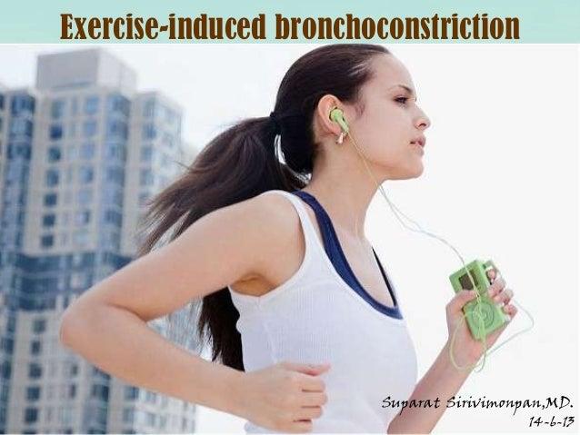 Exercise-induced bronchoconstrictionSuparat Sirivimonpan,MD.14-6-13