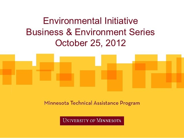 Environmental InitiativeBusiness & Environment Series      October 25, 2012