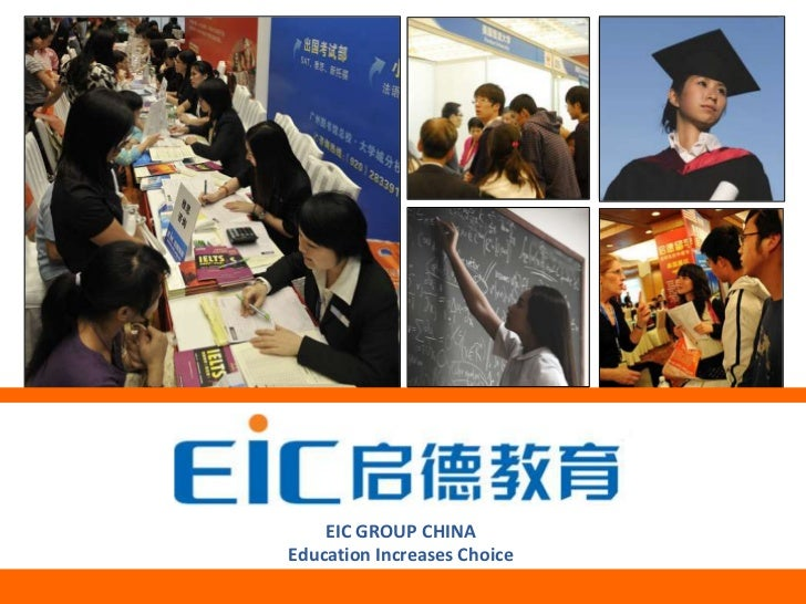 +        EIC GROUP CHINA    Education Increases Choice