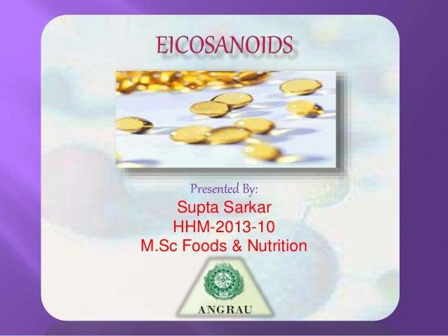 Presented By: Supta Sarkar HHM-2013-10 M.Sc Foods & Nutrition