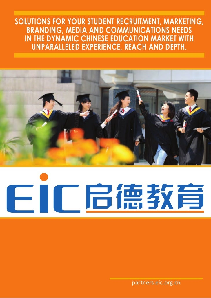 SolutionS for your Student recruitment, marketing,   branding, media and communicationS needS  in the dynamic chineSe educ...