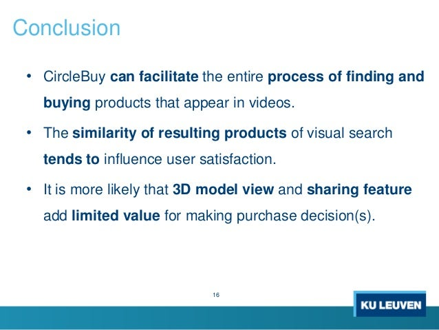 • CircleBuy can facilitate the entire process of finding and buying products that appear in videos. • The similarity of re...
