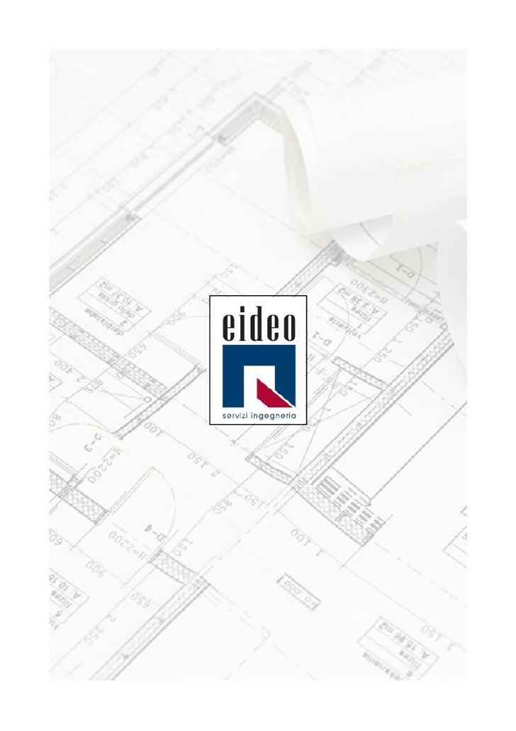 MissionReal Estate Problem Solving !Con questo approccio, affiancandosi al Clientee condividendone gli obiettivi, Eideo S....