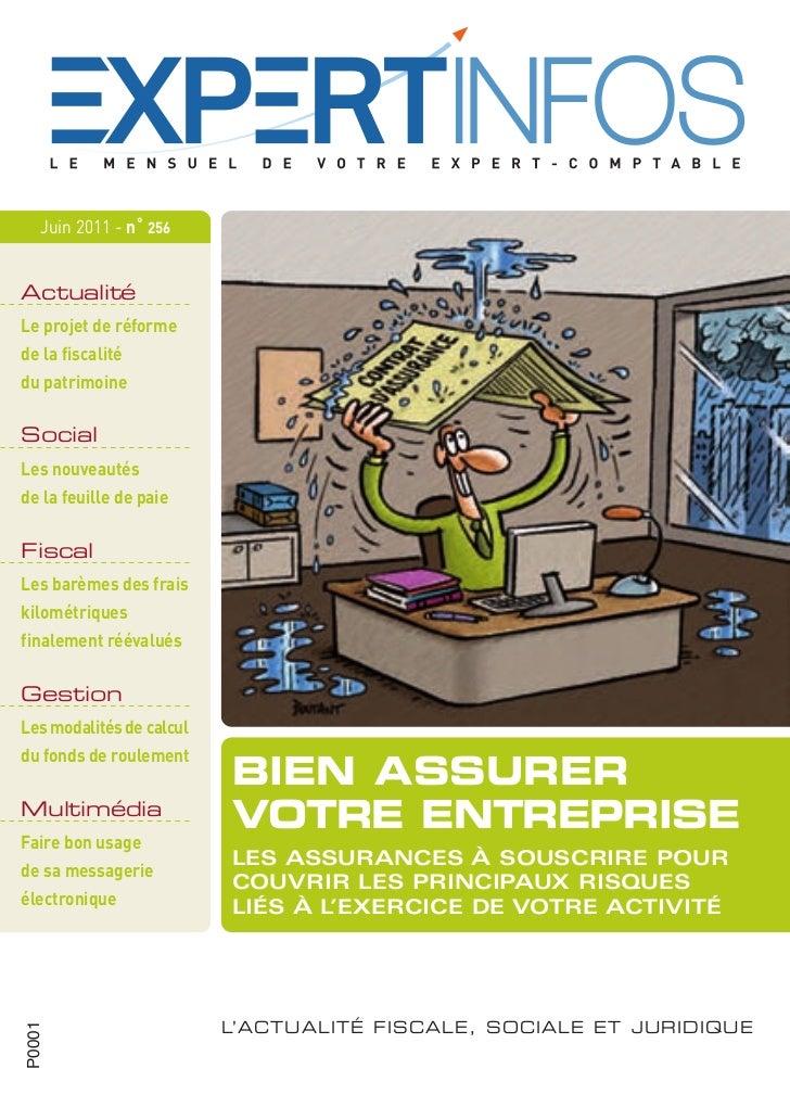 Juin 2011 - n˚ 256  Le projet de réforme  de la fiscalité  du patrimoine  Les nouveautés  de la feuille de paie  Les barèm...