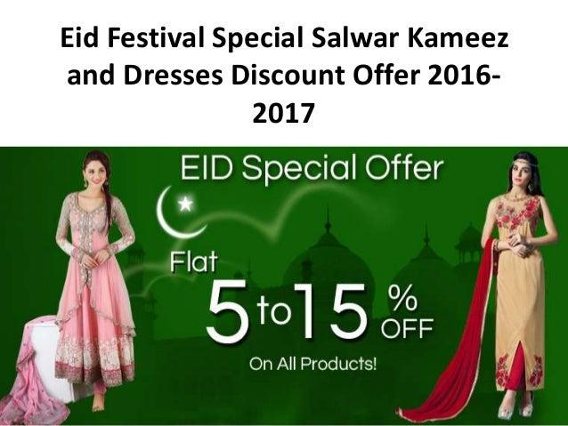 e1719ab8d6 Eid Festival Special Salwar Kameez and Dresses Discount Offer 2016- 2017 ...
