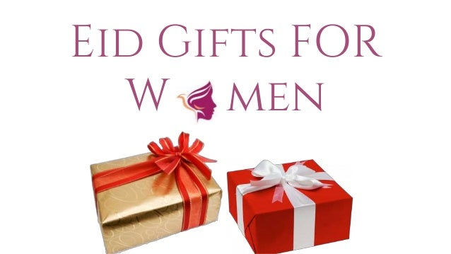 Eid gift ideas for women eid gifts for w men negle Images