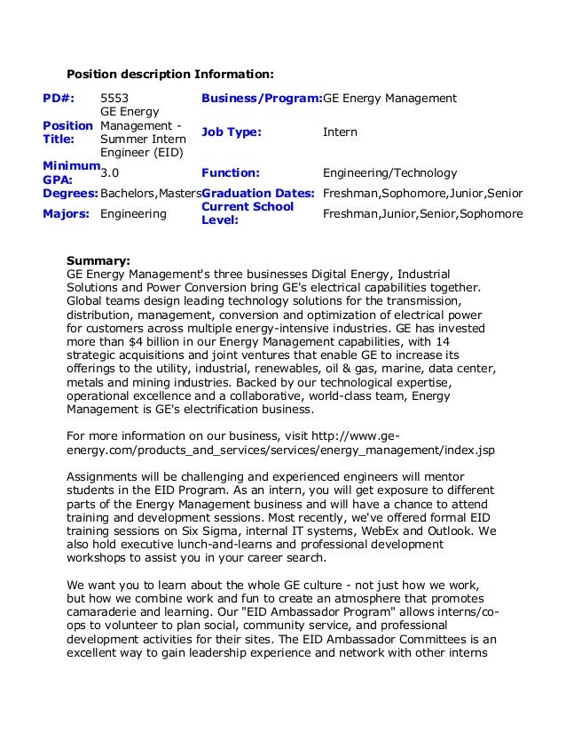 Lovely Summer Intern Job Description. Position Description Information:PD#: 5553  Business/Program:GE Energy ManagementPositionTitle: ...