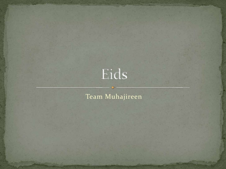 Team Muhajireen<br />Eids<br />