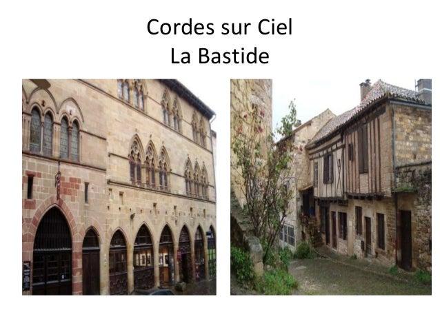 Cordes sur Ciel La Bastide