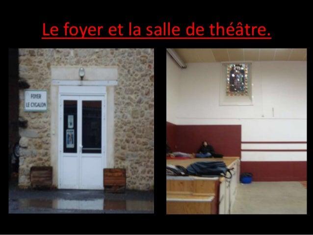 Le foyer et la salle de théâtre.