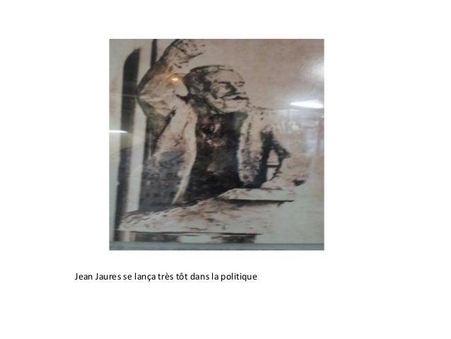 Jean Jaures se lança très tôt dans la politique