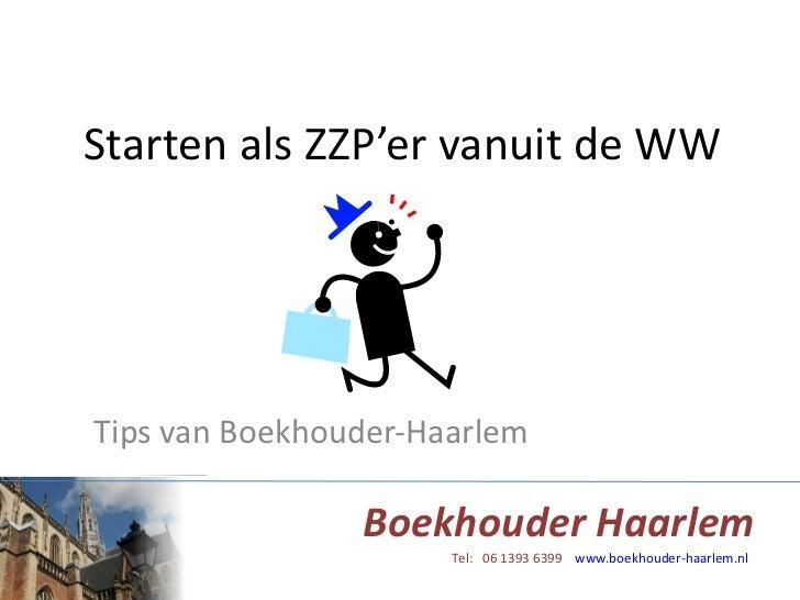 Starten als ZZP'er vanuit de WW Tips van Boekhouder-Haarlem