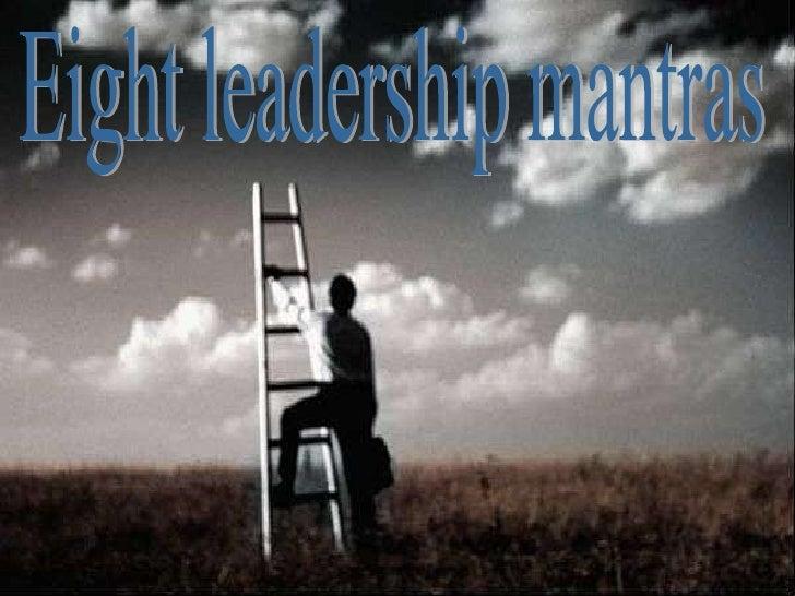 Eight leadership mantras