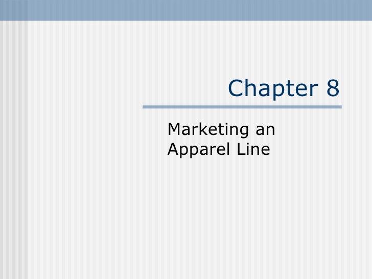 Chapter 8 Marketing an Apparel Line