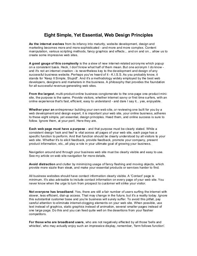 Eight Simple, Yet Essential, Web Design Principles As the internet evolves from its infancy into maturity, website develop...
