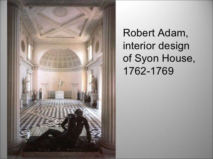 Robert Adam Interior Design Of Syon House 1762 1769
