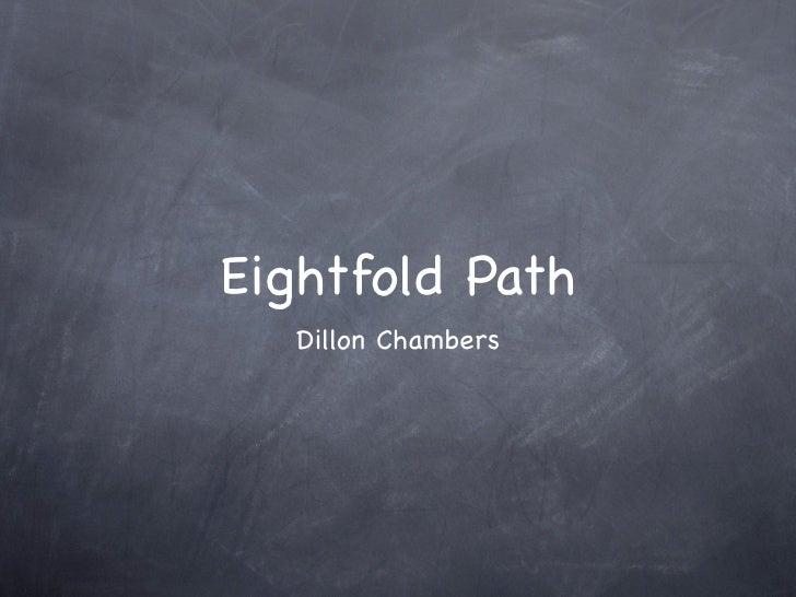 Eightfold Path   Dillon Chambers