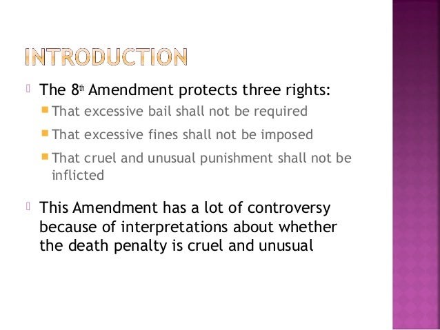 Eighth Amendment: Bail, Fines, and Punishment