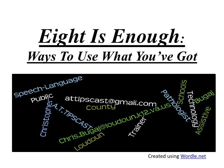 Eight Is Enough:Ways To Use What You've Got<br />Created using Wordle.net<br />