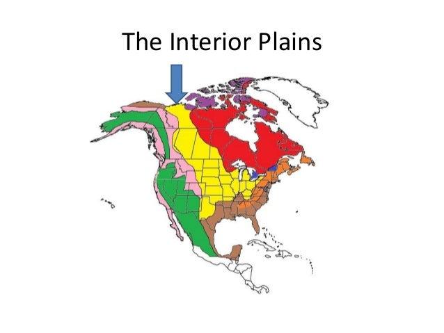 15. The Interior Plains ...