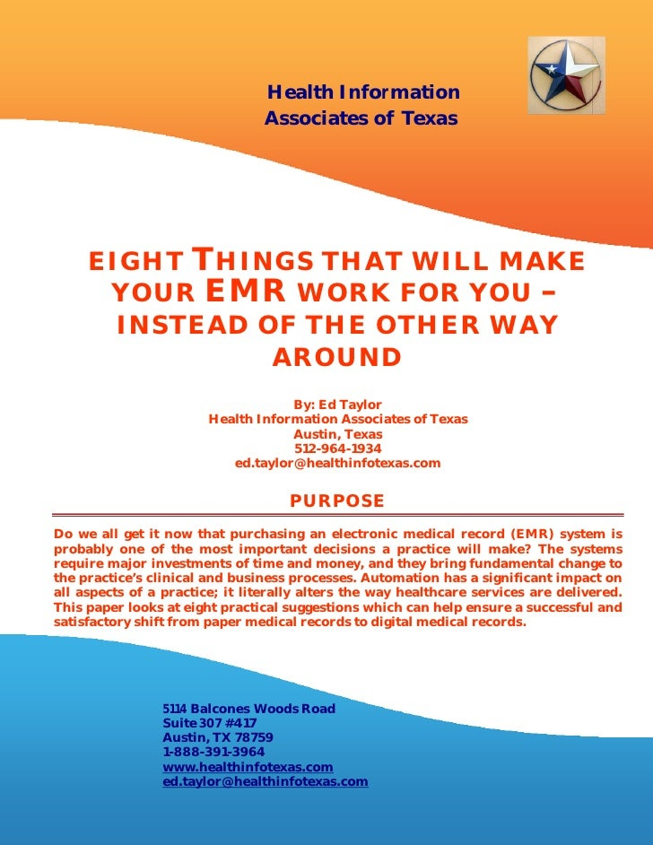 Health Information                                Associates of Texas     EIGHT T HINGS THAT WILL MAKE      YOUR EMR WORK ...