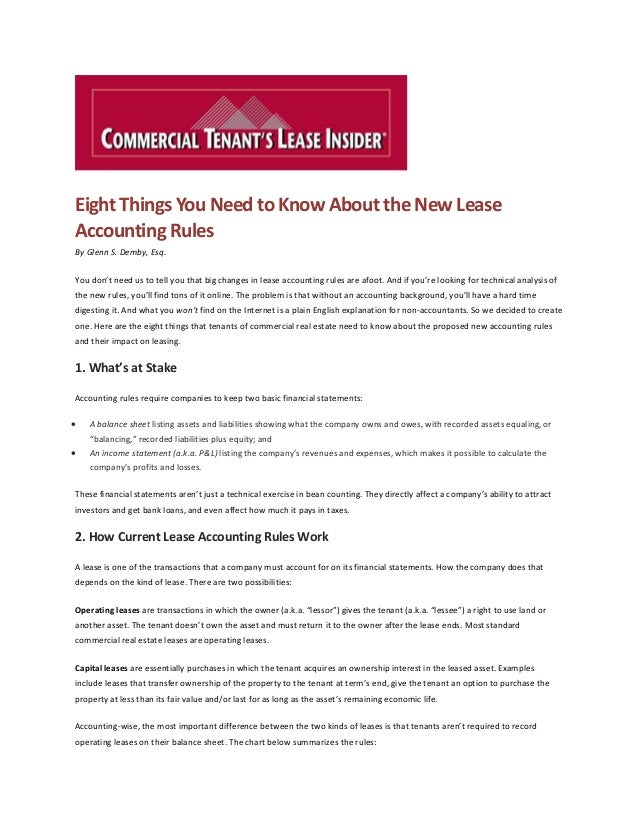 Eight Things You Need to Know About the New Lease Accounting Rules By Glenn S. Demby, Esq. You don't need us to tell you t...