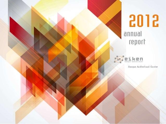 annual report 2012 Basque Audiovisual Cluster