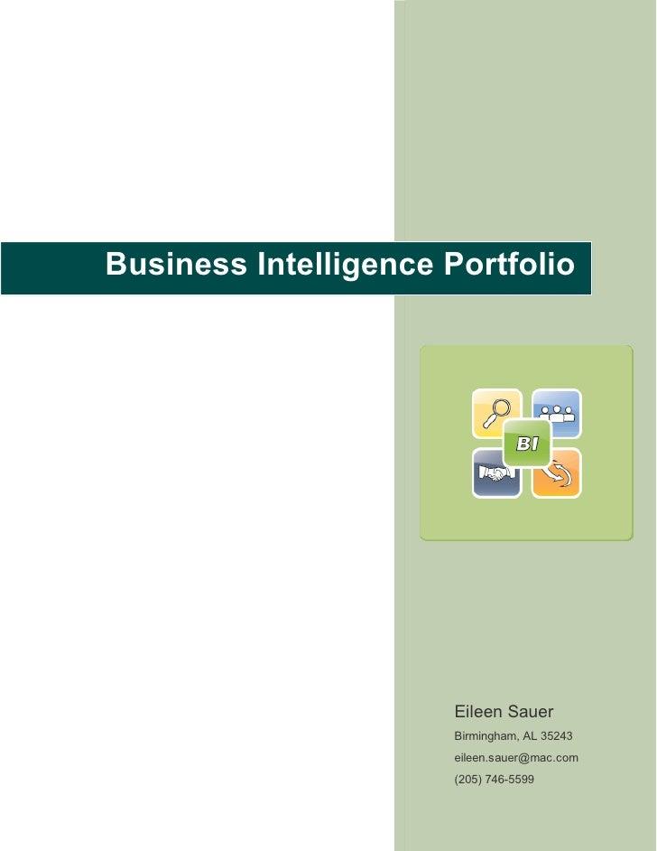 Business Intelligence Portfolio                            Eileen Sauer                        Birmingham, AL 35243       ...