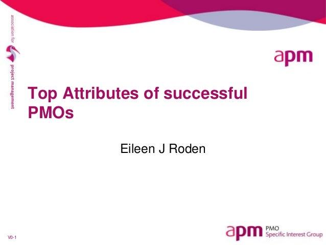 V0-1Top Attributes of successfulPMOsEileen J Roden
