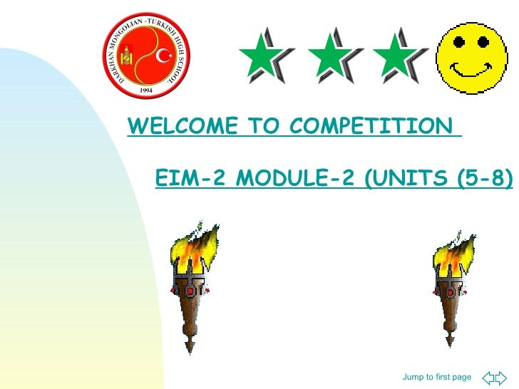 WELCOME TO COMPETITION  EIM-2 MODULE-2 (UNITS (5-8)