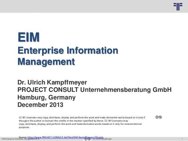 1 © PROJECT CONSULT Unternehmensberatung Dr. Ulrich Kampffmeyer GmbH 2011 / Autorenrecht: <Vorname Nachname> Mrz-14 / Quel...