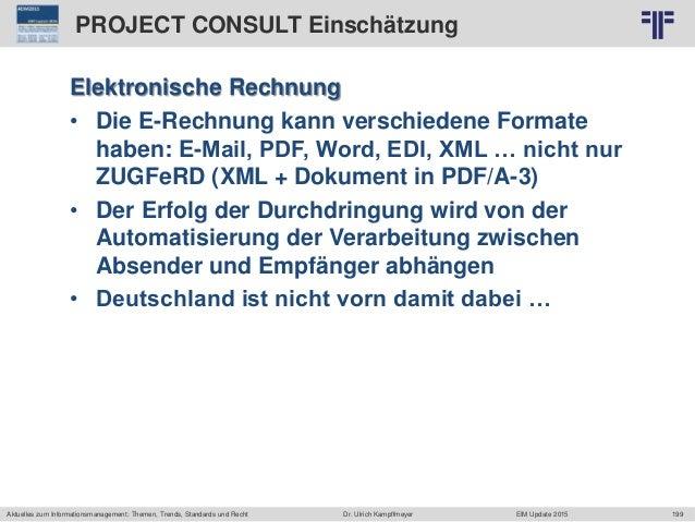 199 © PROJECT CONSULT Unternehmensberatung Dr. Ulrich Kampffmeyer GmbH 2011 / Autorenrecht: <Vorname Nachname> Jun-15 / Qu...