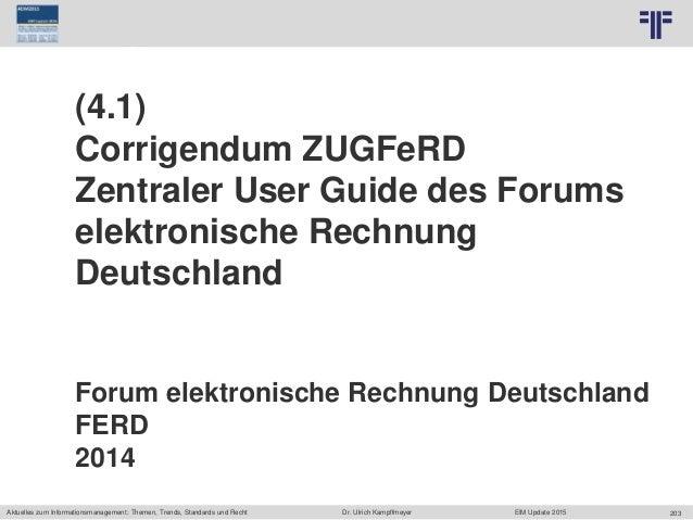 203 © PROJECT CONSULT Unternehmensberatung Dr. Ulrich Kampffmeyer GmbH 2011 / Autorenrecht: <Vorname Nachname> Jun-15 / Qu...