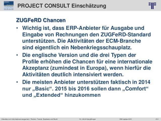 212 © PROJECT CONSULT Unternehmensberatung Dr. Ulrich Kampffmeyer GmbH 2011 / Autorenrecht: <Vorname Nachname> Jun-15 / Qu...