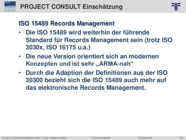 224 © PROJECT CONSULT Unternehmensberatung Dr. Ulrich Kampffmeyer GmbH 2011 / Autorenrecht: <Vorname Nachname> Jun-15 / Qu...