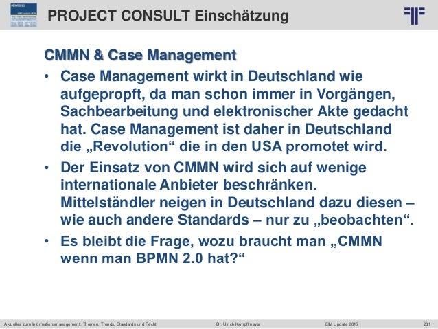 231 © PROJECT CONSULT Unternehmensberatung Dr. Ulrich Kampffmeyer GmbH 2011 / Autorenrecht: <Vorname Nachname> Jun-15 / Qu...