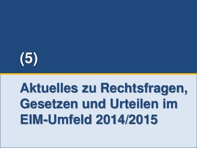 232 © PROJECT CONSULT Unternehmensberatung Dr. Ulrich Kampffmeyer GmbH 2011 / Autorenrecht: <Vorname Nachname> Jun-15 / Qu...