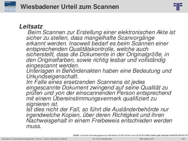 240 © PROJECT CONSULT Unternehmensberatung Dr. Ulrich Kampffmeyer GmbH 2011 / Autorenrecht: <Vorname Nachname> Jun-15 / Qu...