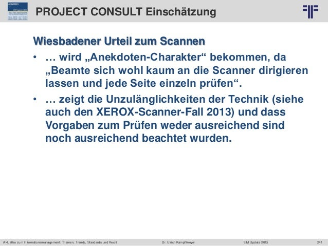 241 © PROJECT CONSULT Unternehmensberatung Dr. Ulrich Kampffmeyer GmbH 2011 / Autorenrecht: <Vorname Nachname> Jun-15 / Qu...