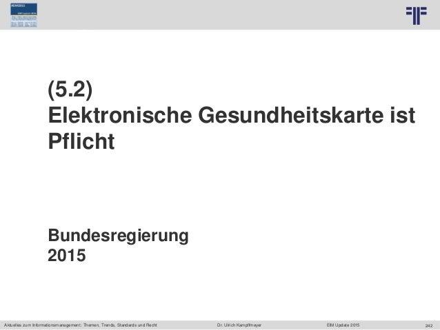 242 © PROJECT CONSULT Unternehmensberatung Dr. Ulrich Kampffmeyer GmbH 2011 / Autorenrecht: <Vorname Nachname> Jun-15 / Qu...