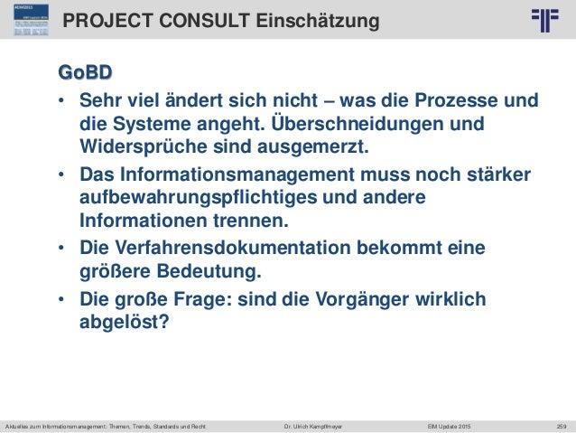 259 © PROJECT CONSULT Unternehmensberatung Dr. Ulrich Kampffmeyer GmbH 2011 / Autorenrecht: <Vorname Nachname> Jun-15 / Qu...