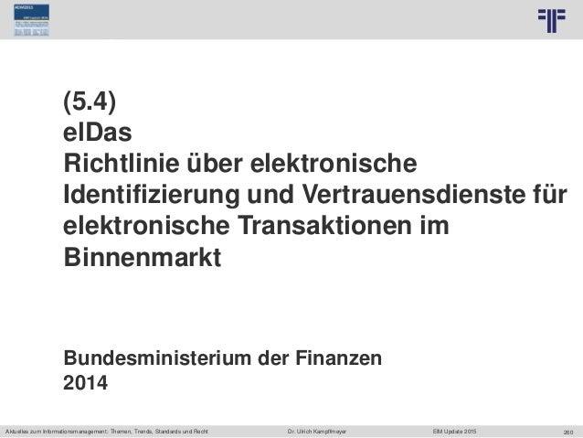 260 © PROJECT CONSULT Unternehmensberatung Dr. Ulrich Kampffmeyer GmbH 2011 / Autorenrecht: <Vorname Nachname> Jun-15 / Qu...