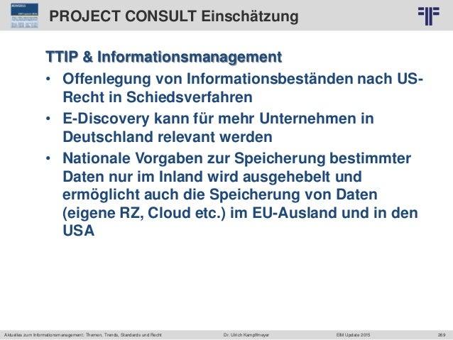 269 © PROJECT CONSULT Unternehmensberatung Dr. Ulrich Kampffmeyer GmbH 2011 / Autorenrecht: <Vorname Nachname> Jun-15 / Qu...