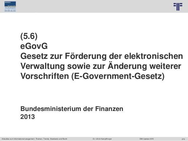 270 © PROJECT CONSULT Unternehmensberatung Dr. Ulrich Kampffmeyer GmbH 2011 / Autorenrecht: <Vorname Nachname> Jun-15 / Qu...
