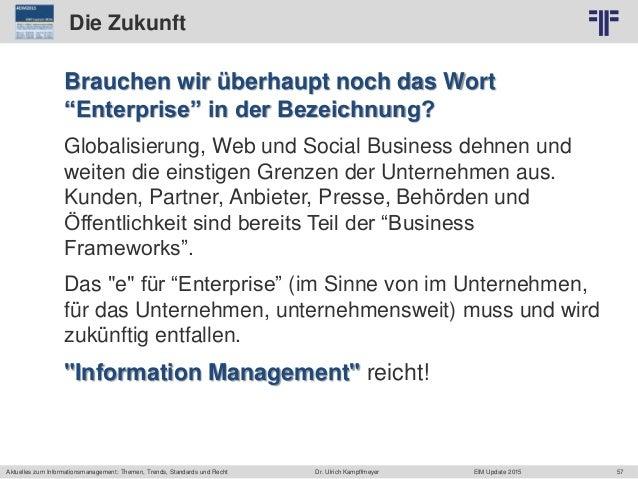 57 © PROJECT CONSULT Unternehmensberatung Dr. Ulrich Kampffmeyer GmbH 2011 / Autorenrecht: <Vorname Nachname> Jun-15 / Que...