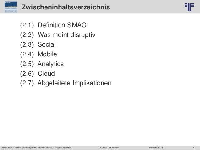 61 © PROJECT CONSULT Unternehmensberatung Dr. Ulrich Kampffmeyer GmbH 2011 / Autorenrecht: <Vorname Nachname> Jun-15 / Que...